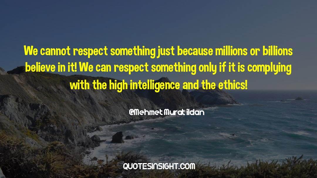 Respect quotes by Mehmet Murat Ildan