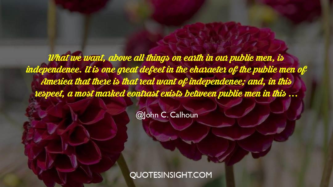 Respect quotes by John C. Calhoun