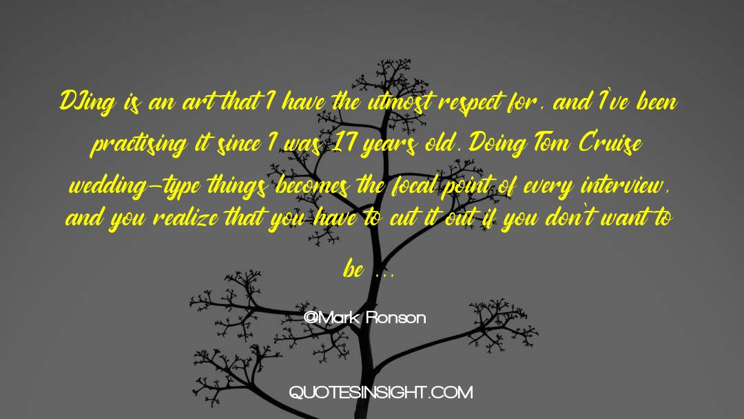 Respect quotes by Mark Ronson
