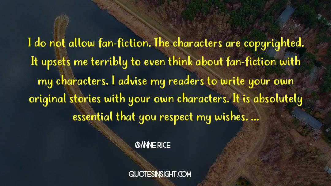 Respect quotes by Anne Rice