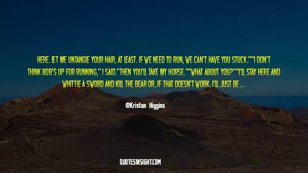 Running Up That Hill quotes by Kristan Higgins