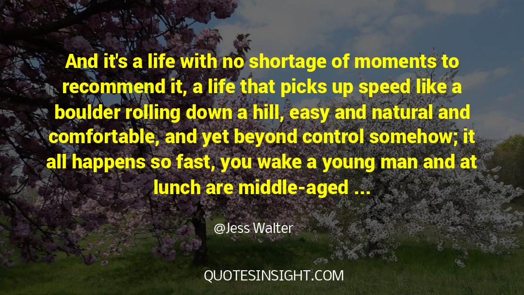 Running Up That Hill quotes by Jess Walter