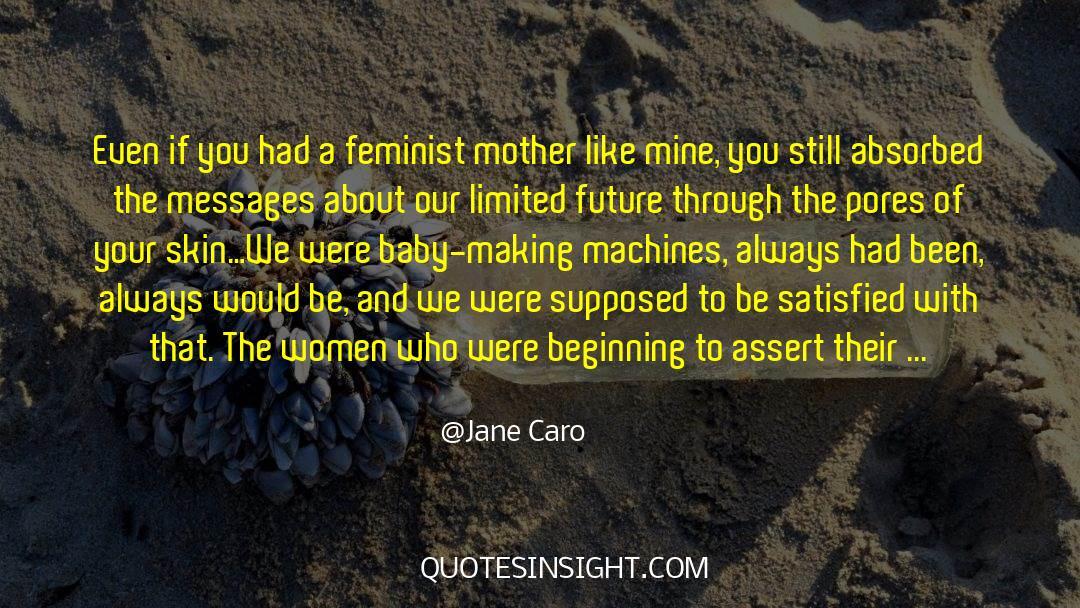 Shrews quotes by Jane Caro