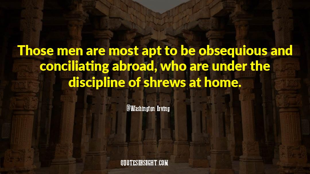Shrews quotes by Washington Irving