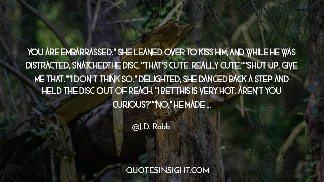 Shut In quotes by J.D. Robb