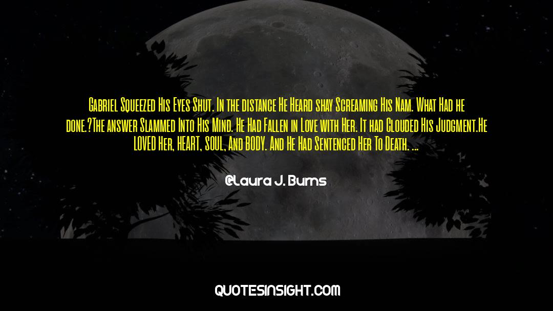 Shut In quotes by Laura J. Burns