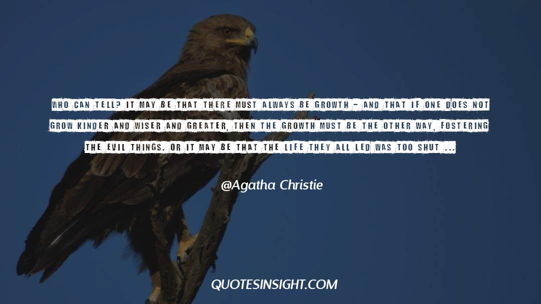 Shut In quotes by Agatha Christie