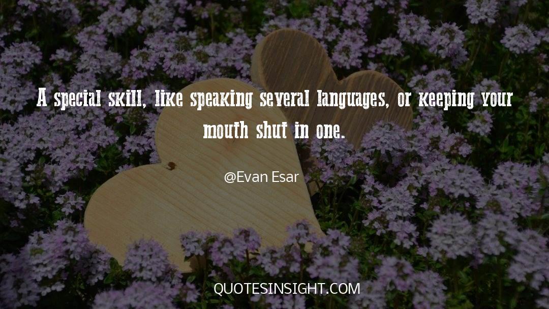Shut In quotes by Evan Esar