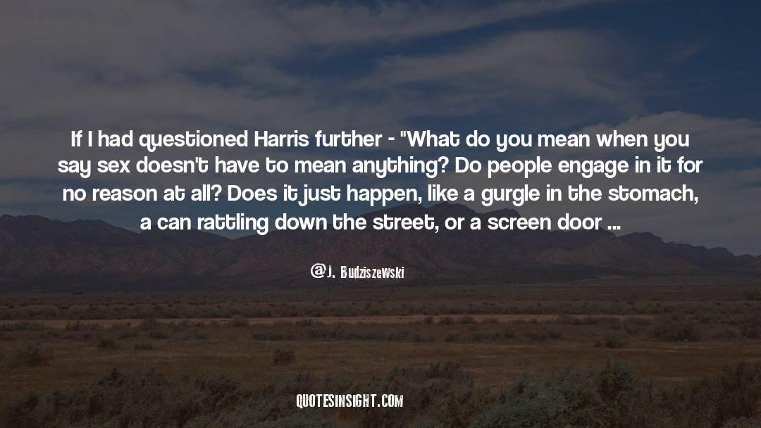 Shut In quotes by J. Budziszewski