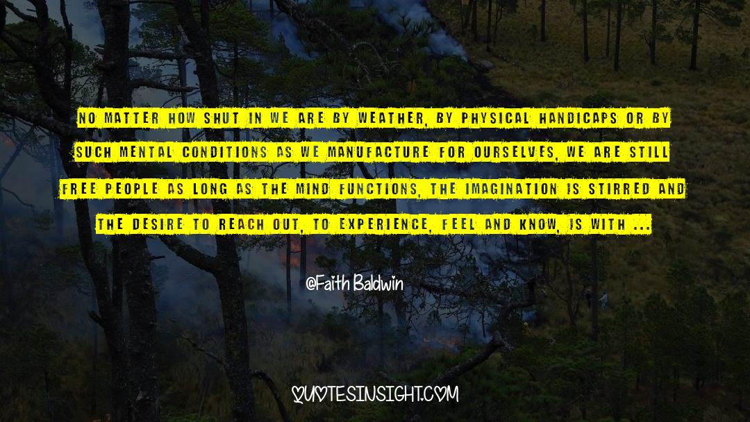 Shut In quotes by Faith Baldwin
