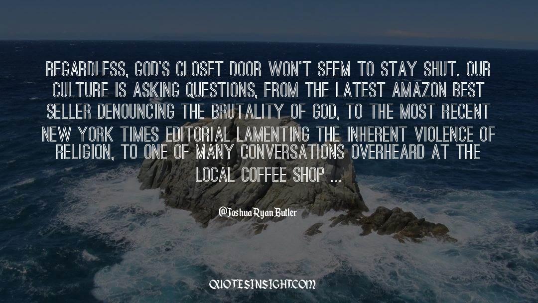 Shut In quotes by Joshua Ryan Butler