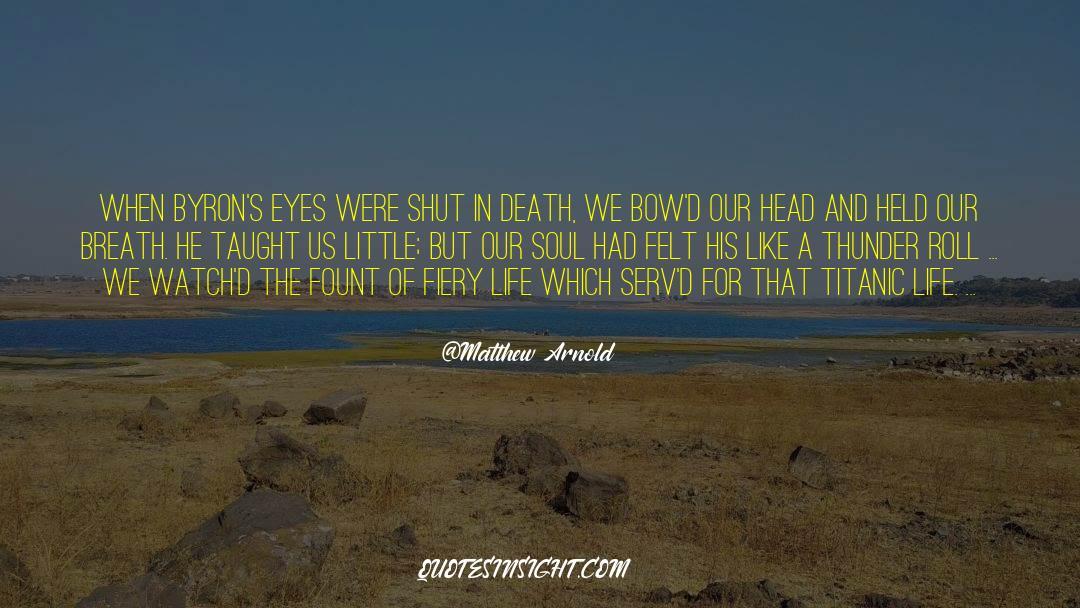 Shut In quotes by Matthew Arnold