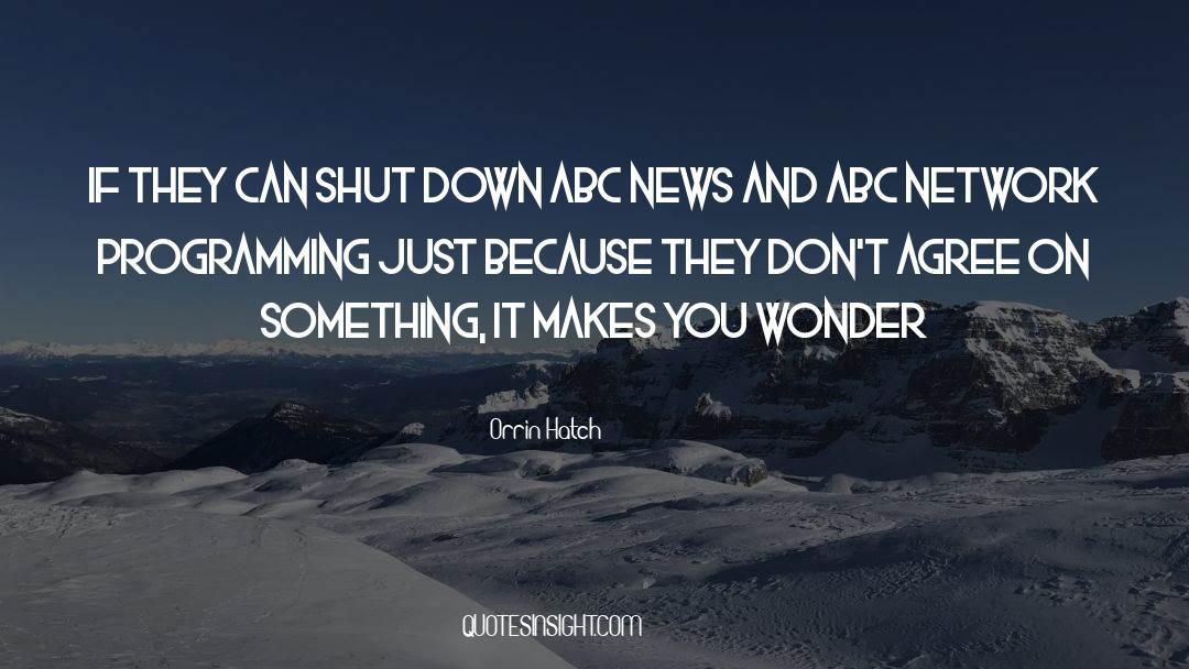 Shut In quotes by Orrin Hatch