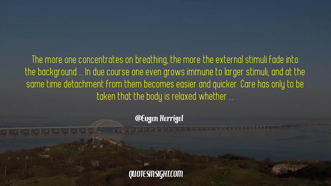 Shut In quotes by Eugen Herrigel