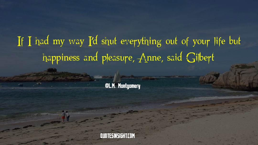 Shut In quotes by L.M. Montgomery