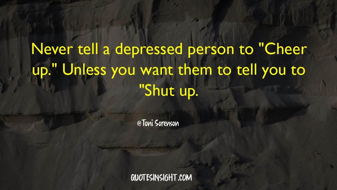 Shut In quotes by Toni Sorenson