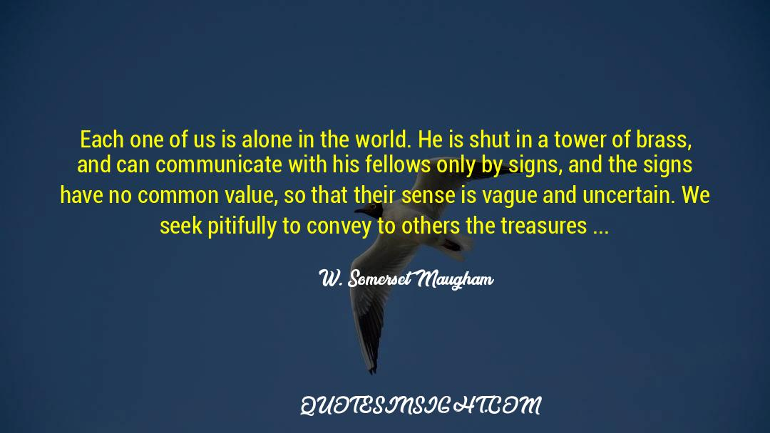 Shut In quotes by W. Somerset Maugham