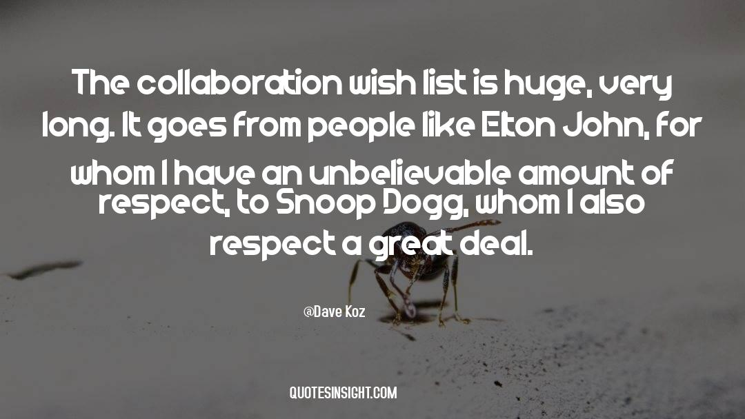 Snoop quotes by Dave Koz