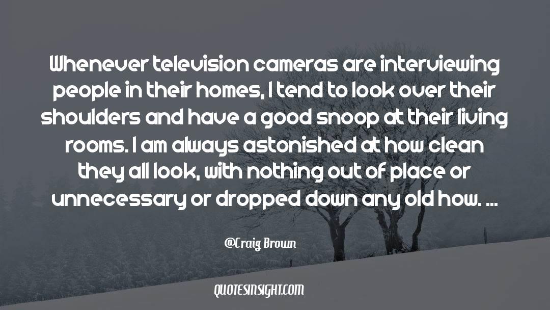 Snoop quotes by Craig Brown