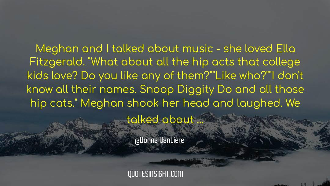Snoop quotes by Donna VanLiere