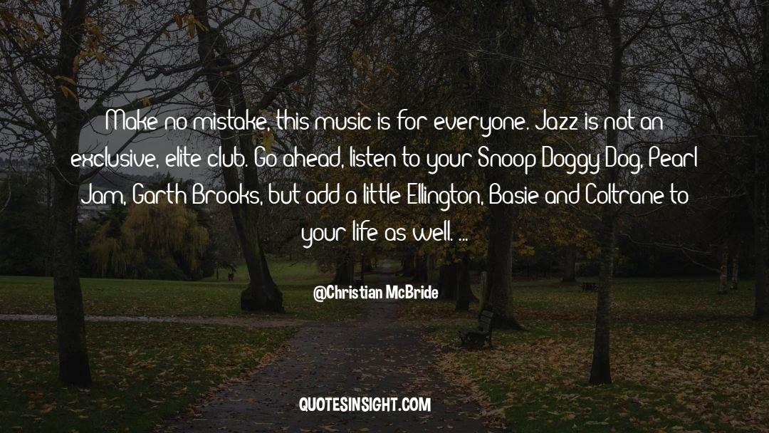 Snoop quotes by Christian McBride