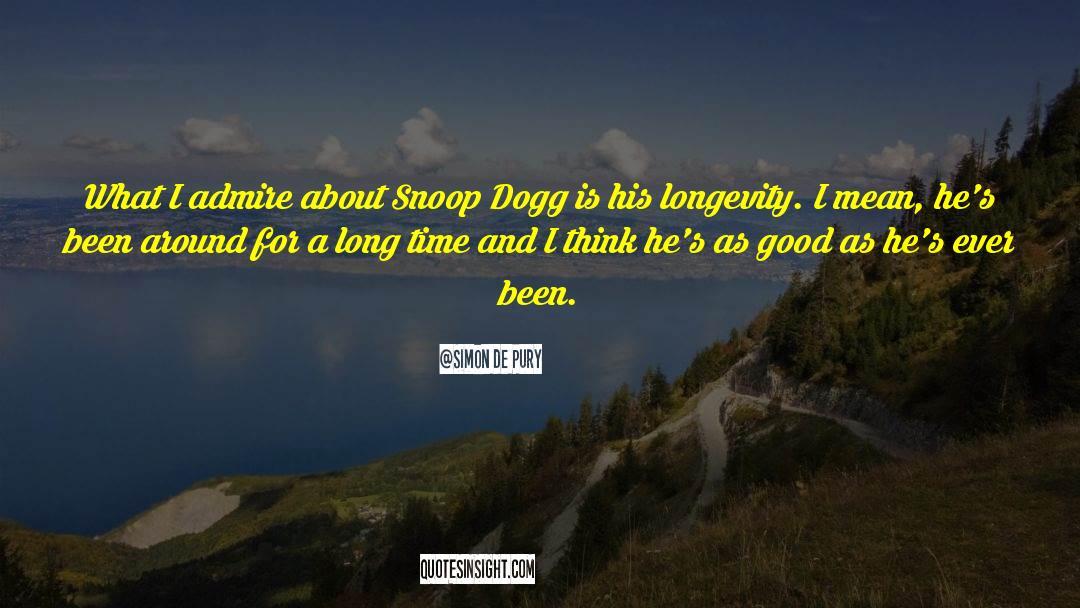 Snoop quotes by Simon De Pury