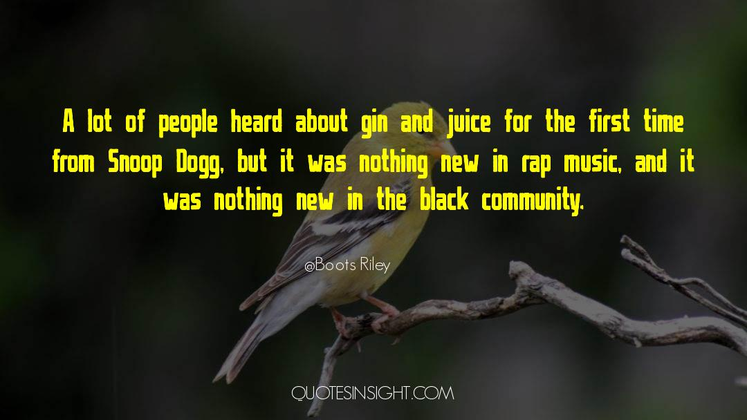 Snoop quotes by Boots Riley
