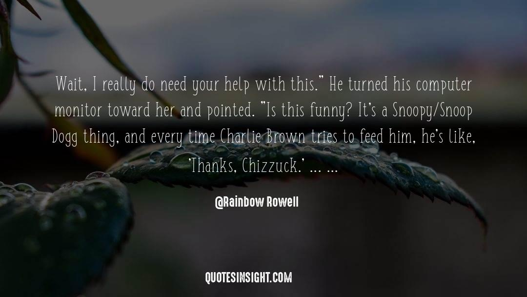 Snoop quotes by Rainbow Rowell
