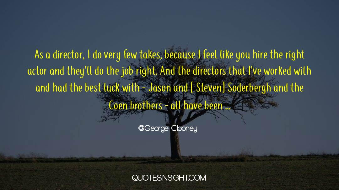Soderbergh quotes by George Clooney