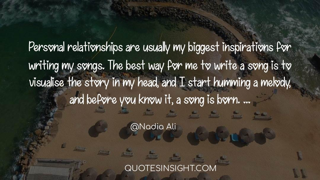 Songs Are Humming In My Heart quotes by Nadia Ali