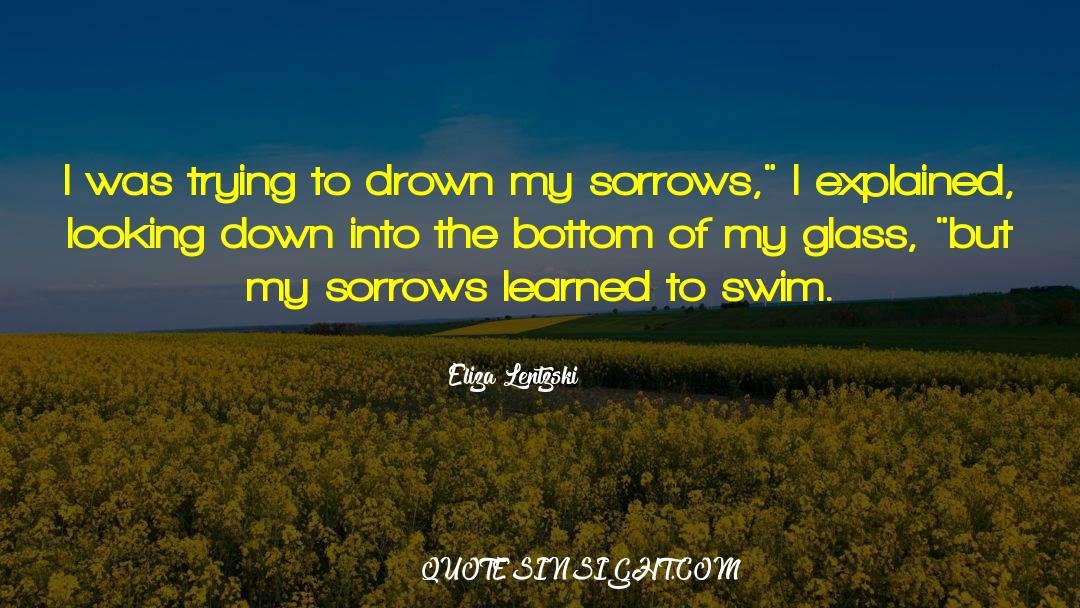 Swim The Fly quotes by Eliza Lentzski
