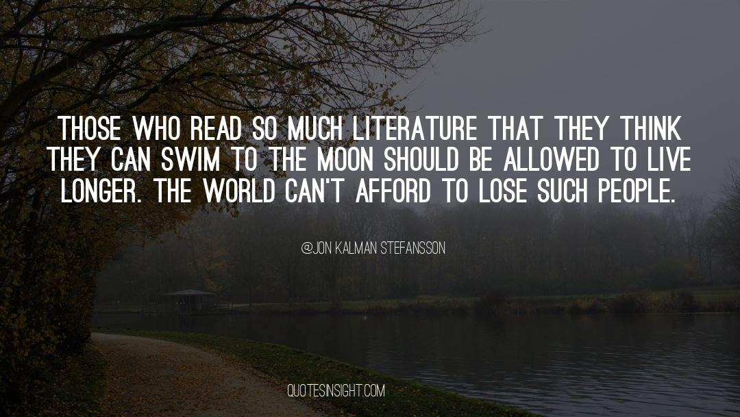 Swim The Fly quotes by Jon Kalman Stefansson