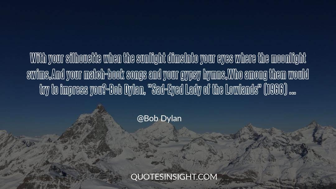 Swim The Fly quotes by Bob Dylan