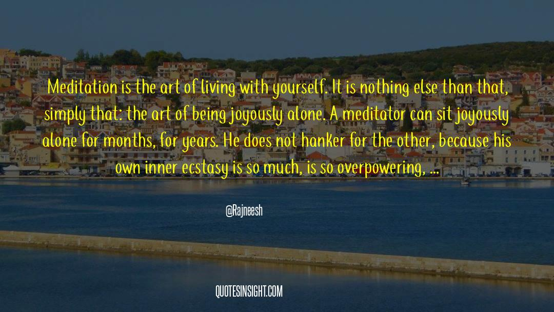 The Art Of Living quotes by Rajneesh