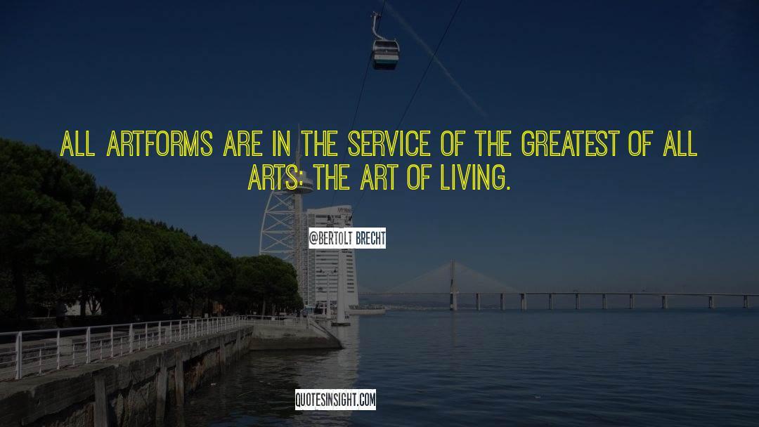 The Art Of Living quotes by Bertolt Brecht
