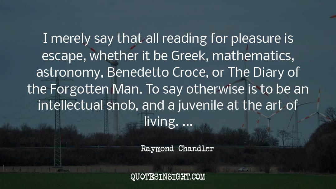 The Art Of Living quotes by Raymond Chandler