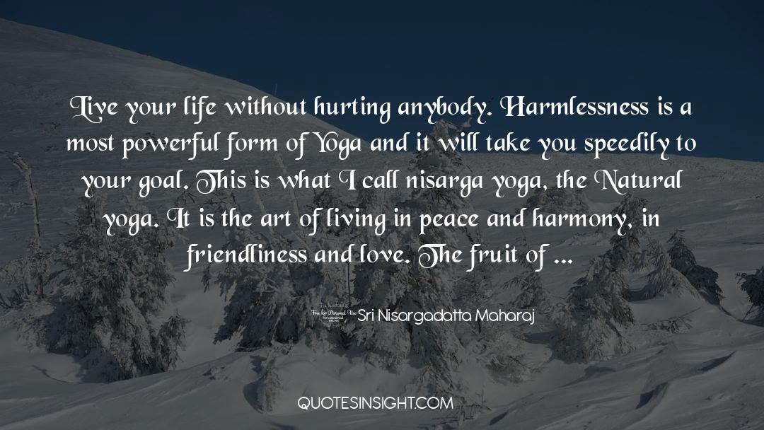 The Art Of Living quotes by Sri Nisargadatta Maharaj