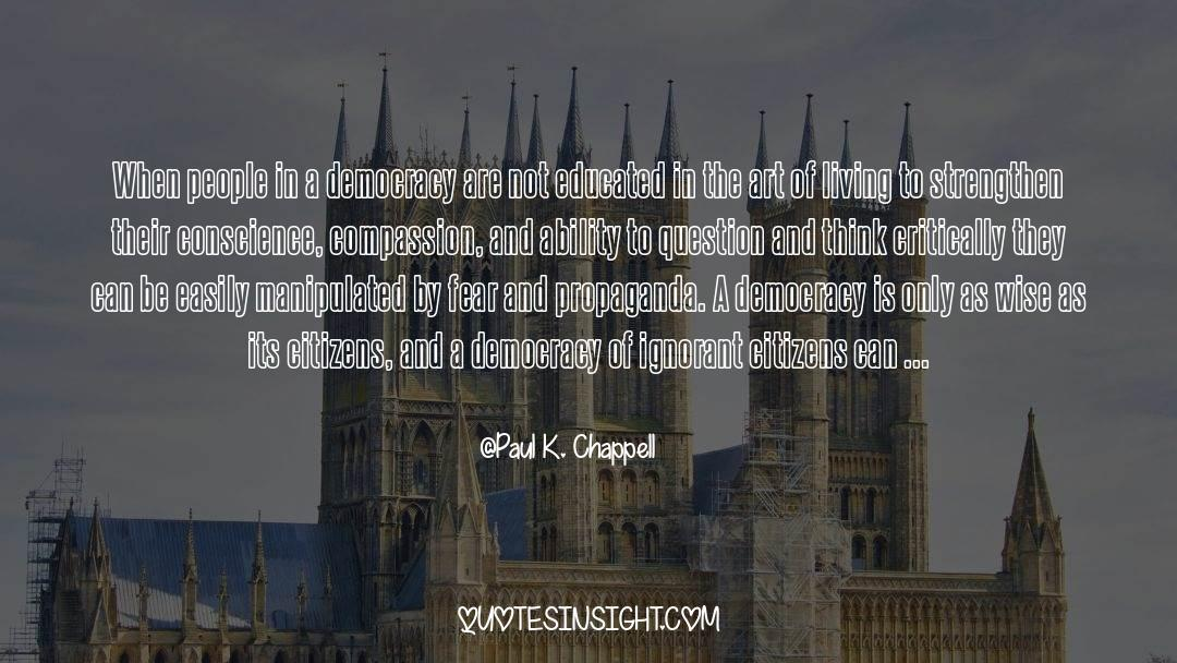 The Art Of Living quotes by Paul K. Chappell