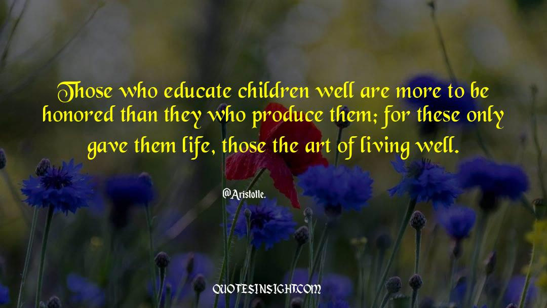 The Art Of Living quotes by Aristotle.