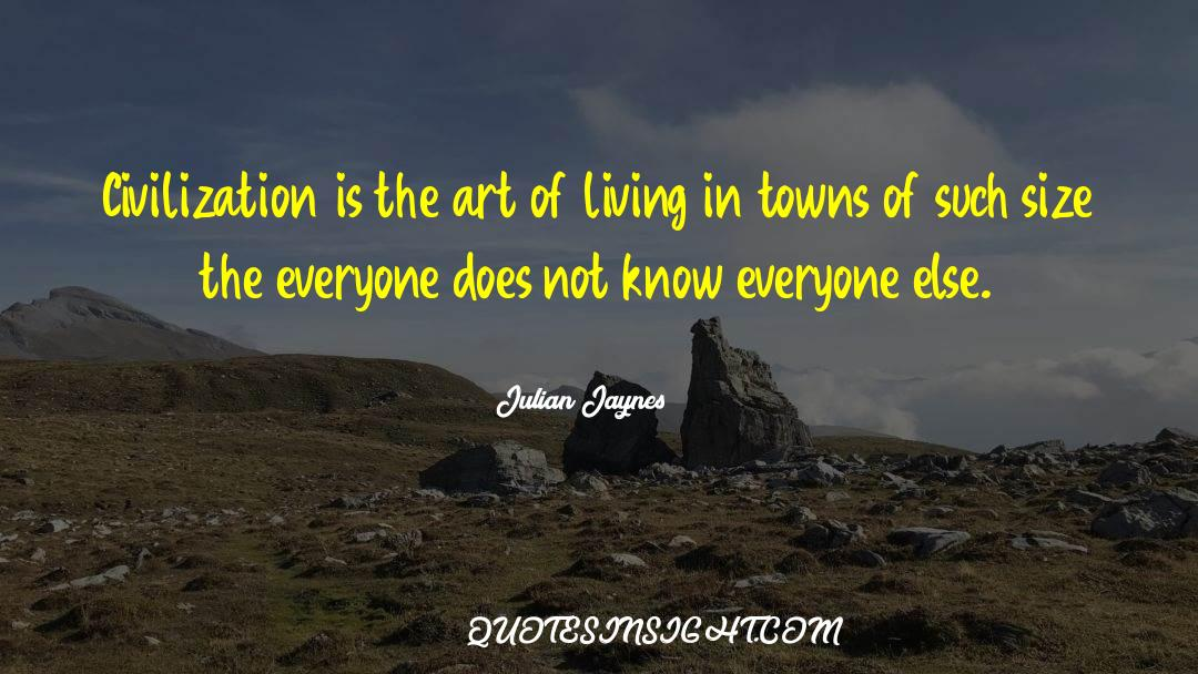 The Art Of Living quotes by Julian Jaynes