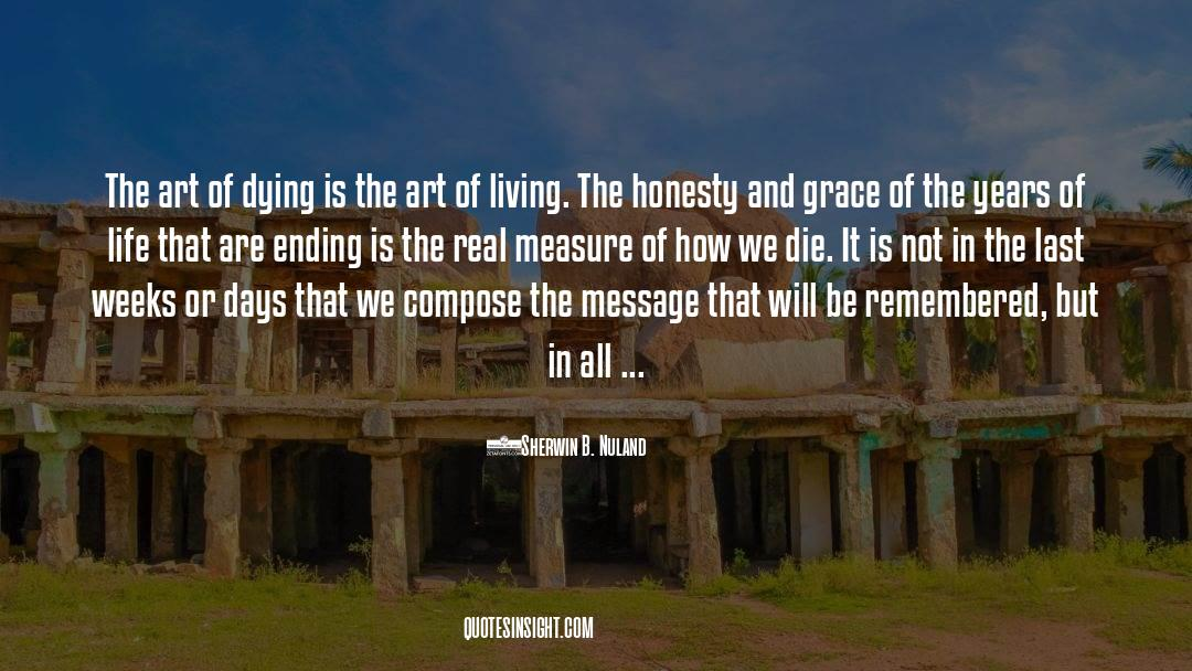 The Art Of Living quotes by Sherwin B. Nuland
