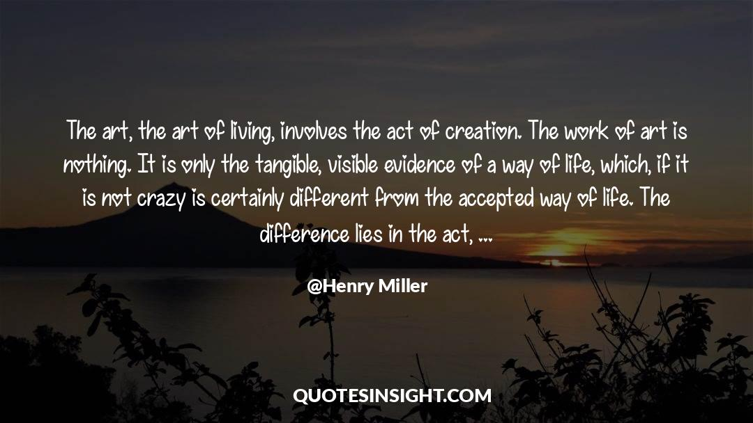 The Art Of Living quotes by Henry Miller