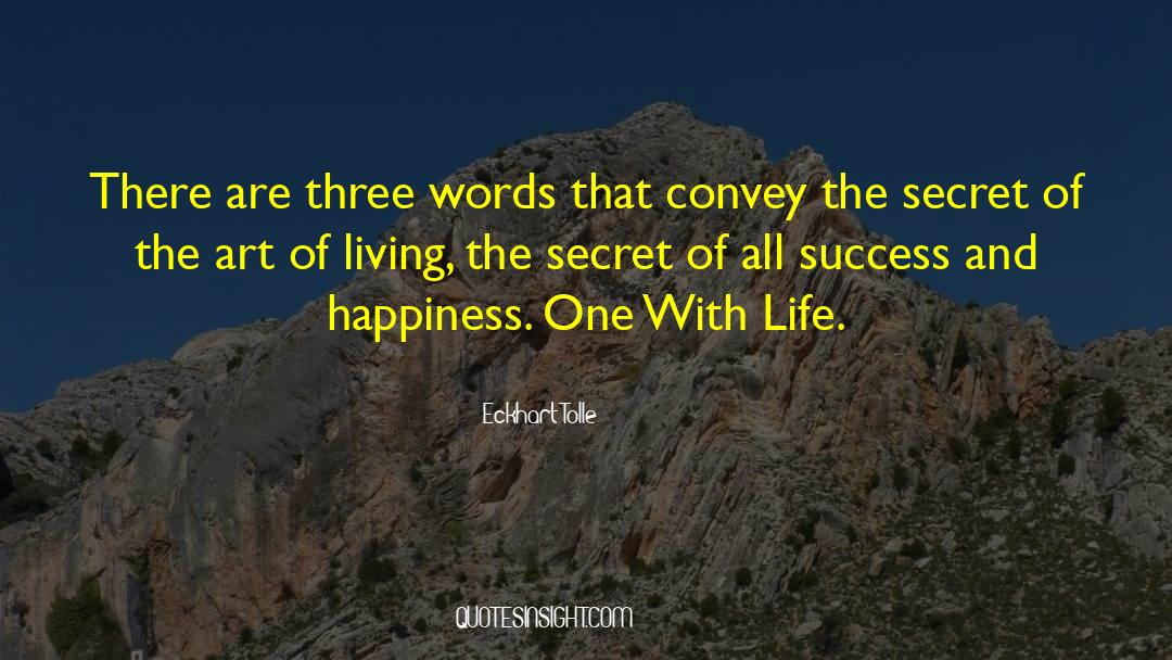 The Art Of Living quotes by Eckhart Tolle