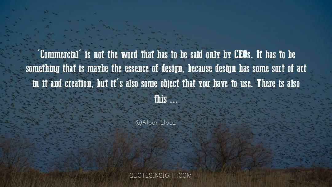 The Art Of Living quotes by Alber Elbaz