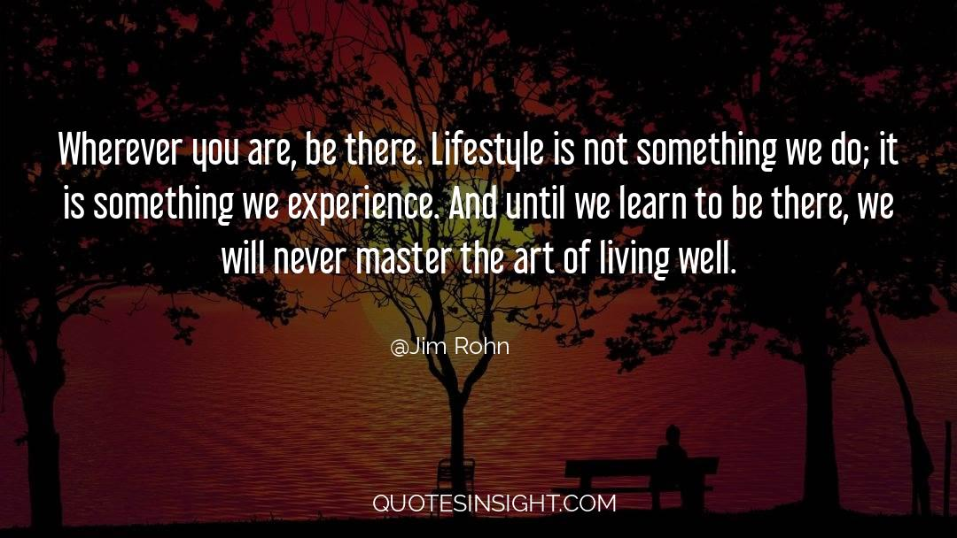 The Art Of Living quotes by Jim Rohn