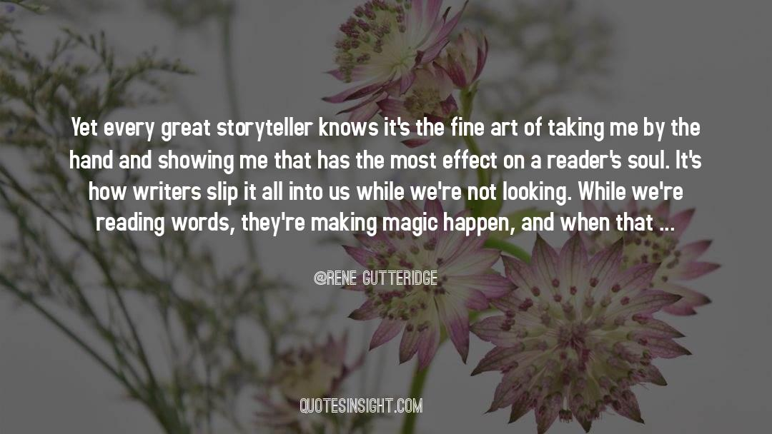 The Art Of Living quotes by Rene Gutteridge