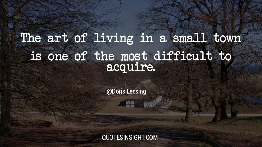 The Art Of Living quotes by Doris Lessing