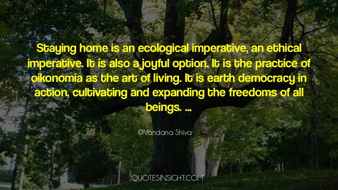 The Art Of Living quotes by Vandana Shiva