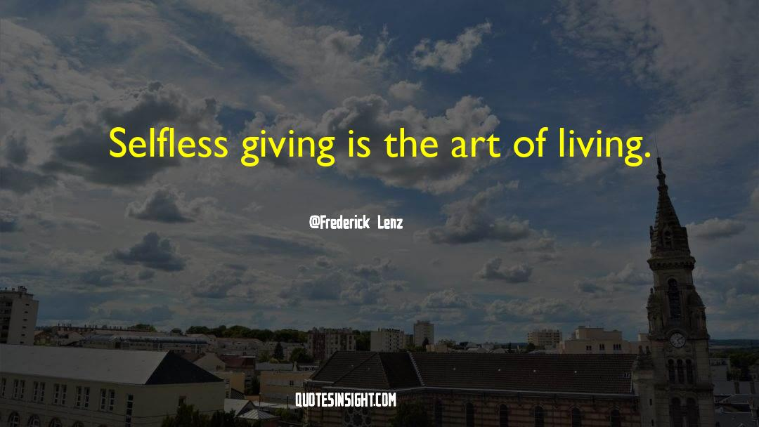 The Art Of Living quotes by Frederick Lenz
