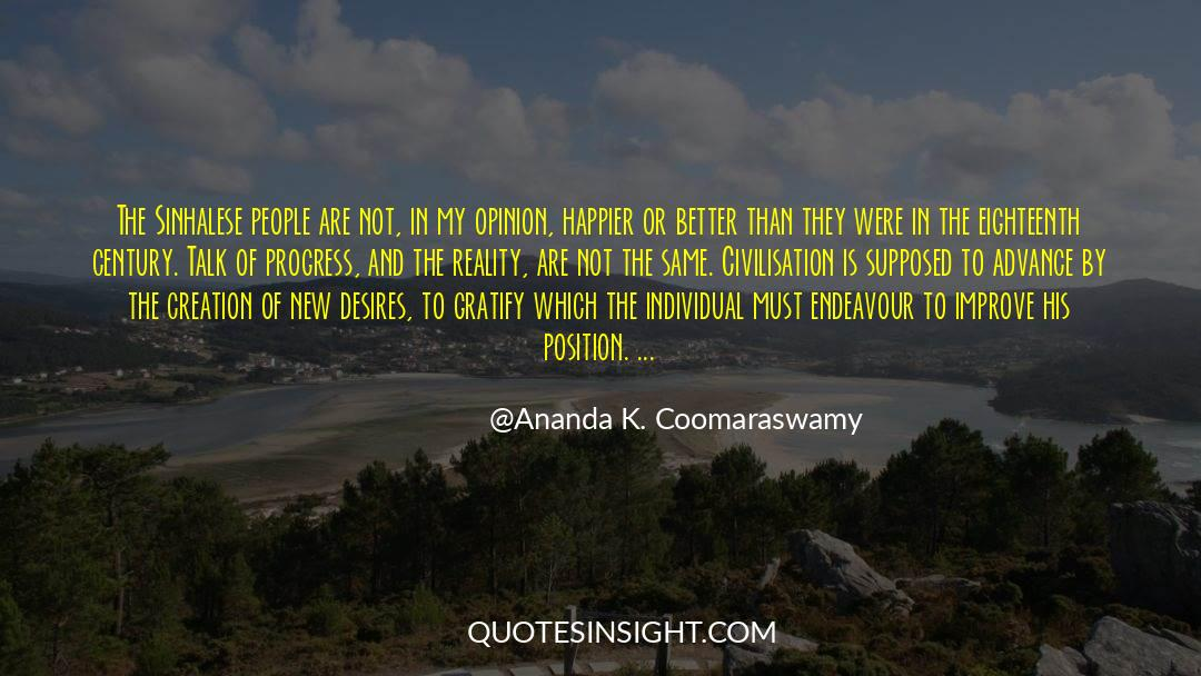 The Art Of Living quotes by Ananda K. Coomaraswamy